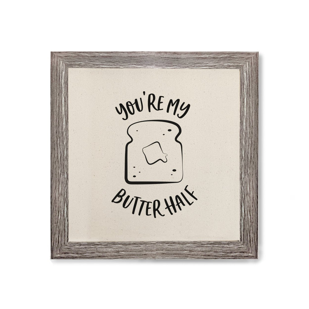 You Are My Butter Half Canvas Kitchen Wall Art