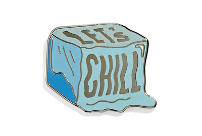 Let's Chill Pin