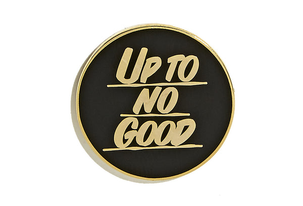 Baron Von Fancy - Up To No Good Pin