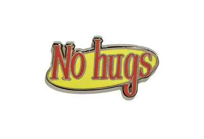 No Hugs Pin