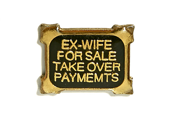 Vintage Ex-Wife Pin