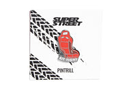 Super Street - Sit Tight Pin