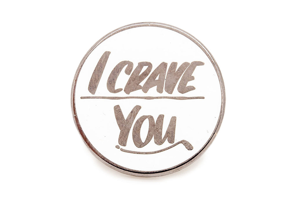 I Crave You Pin - Black on White