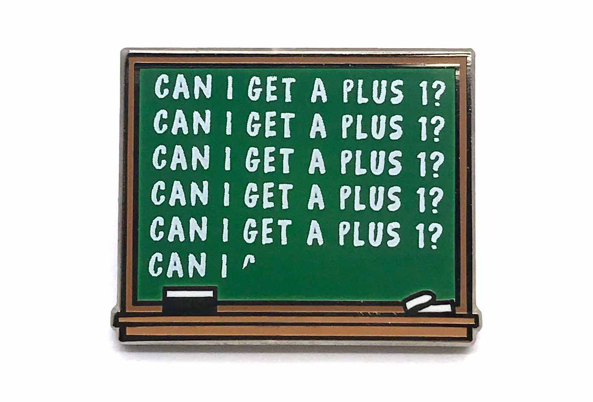 Plus 1 Chalkboard Pin