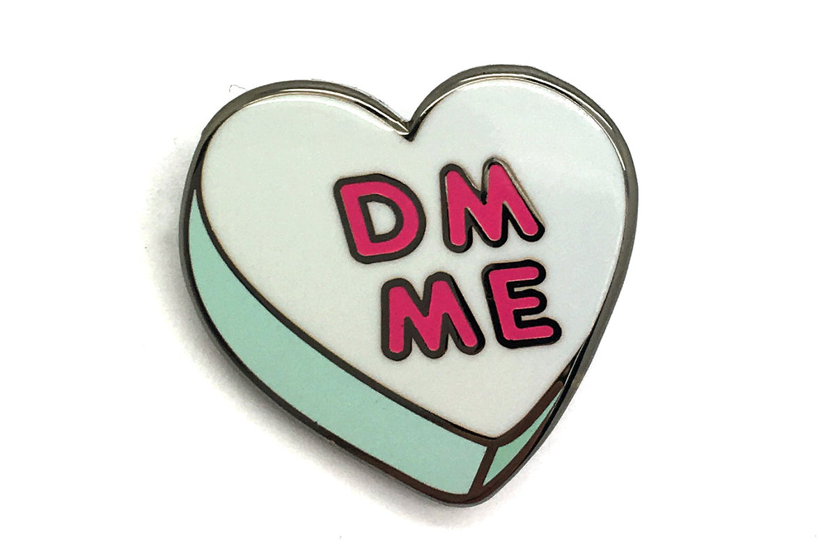 DM Me Candy Heart Pin