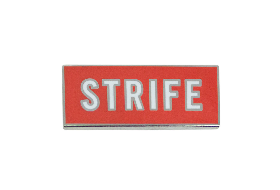 Leisure Life - Strife Pin
