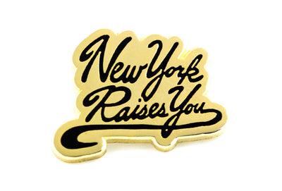 Marcus Troy - New York Raises You Pin