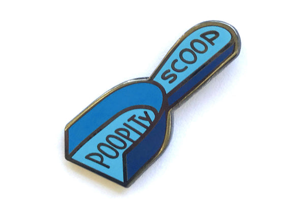Poopity Scoop Pin