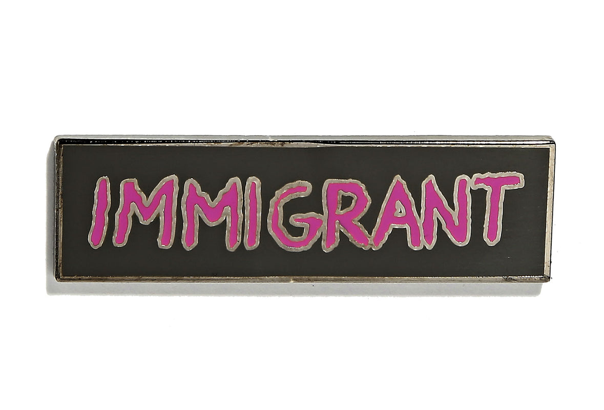 Robert Geller - Immigrant Pin