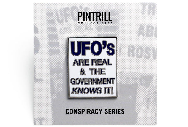 UFO's are Real Pin