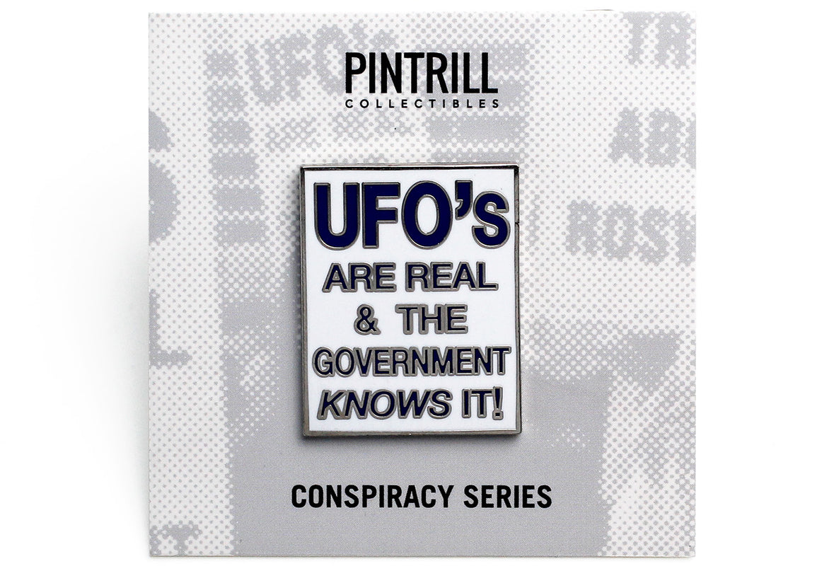 UFO's are Real Pin – PINTRILL
