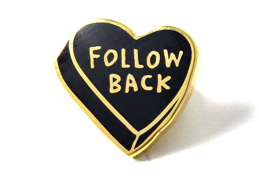 Follow Back Pin - Black and Gold