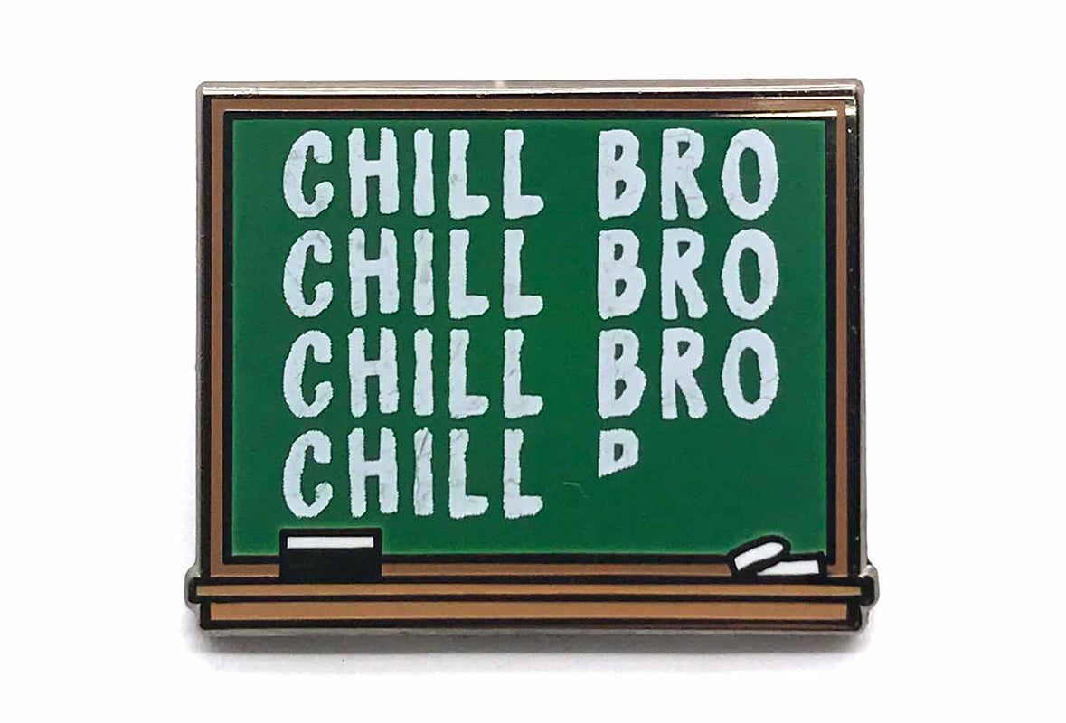 Chill Chalkboard Pin