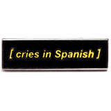 Closed Captions - Spanish Cry Pin