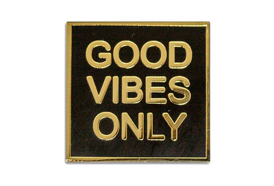 24K Good Vibes Only Pin