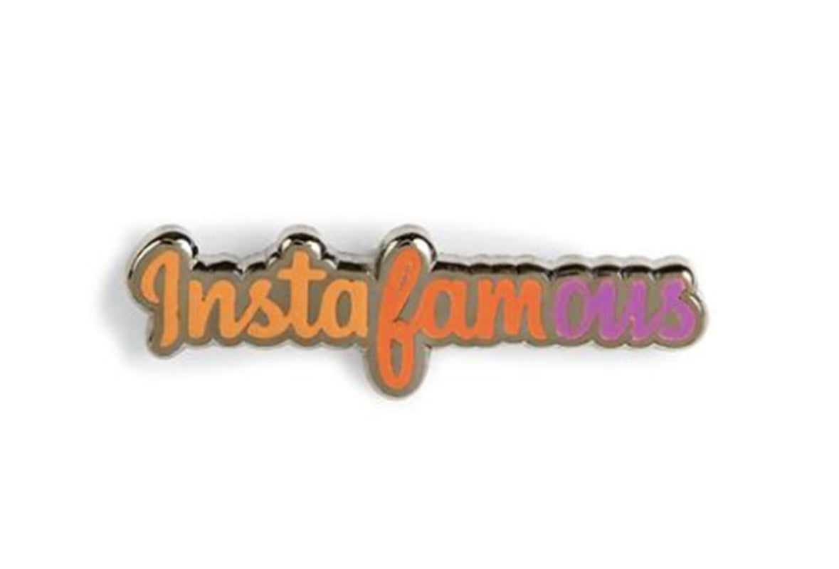 Instafamous Pin