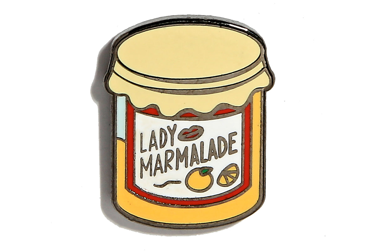 Lady Marmalade Pin