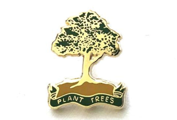Plant Trees Pin