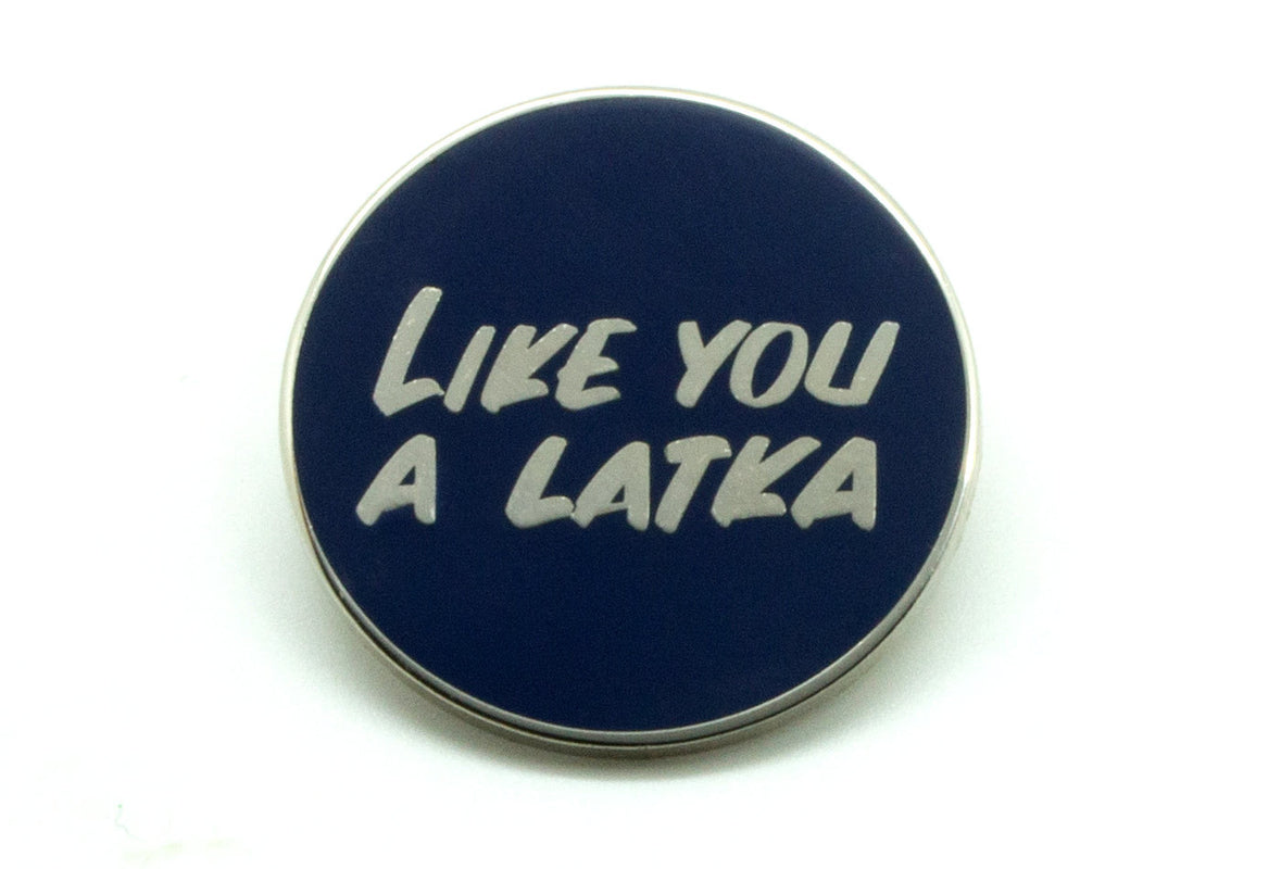 Baron Von Fancy - Like You a Latka Pin