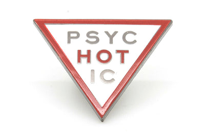 Hot in Psychotic Pin