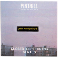 Closed Captions - Sad Music Pin