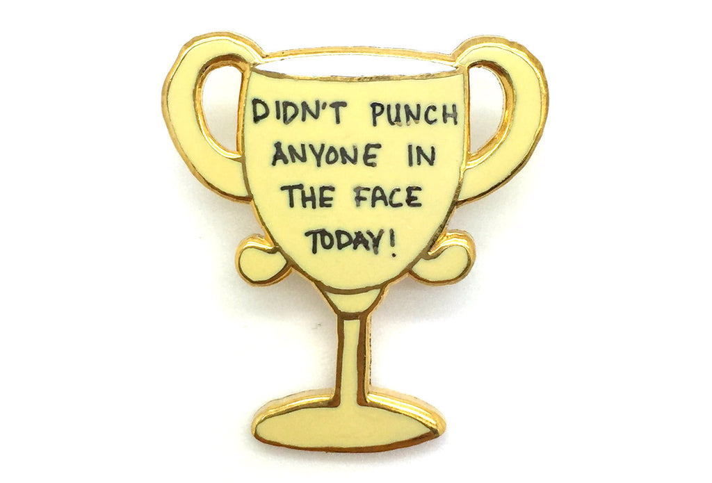 Didn't Punch Trophy Pin