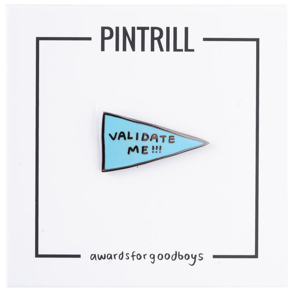 Awards For Good Boys - Validate Me Banner Pin