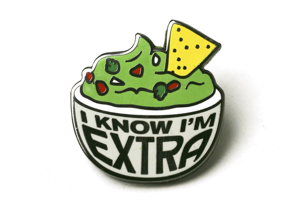 We8That - I Know I'm Extra Pin