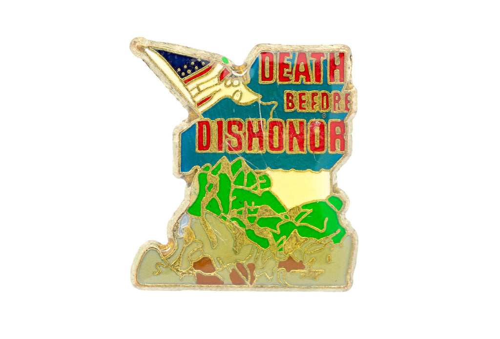 "Vintage ""Death Before Dishonor"" Pin"