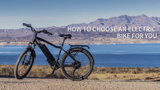 HOW TO CHOOSE AN ELECTRIC BIKE FOR YOU