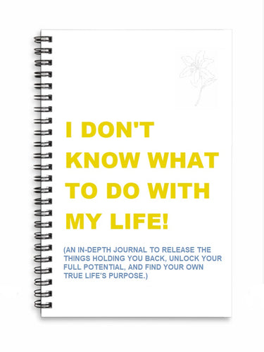 Front Cover: A bold yellow for the main title to offset the sobering revelation that you don't, in fact, know what to do with your life. A calming blue for the subtext to let you know that the purpose of this workbook is to help you figure it out.
