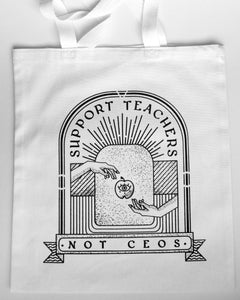"Jen Schier × Tigertail ""Support Teachers Not CEOs"" Tote – LIMITED EDITION"