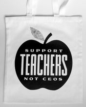 "Load image into Gallery viewer, Jen Schier × Tigertail ""Support Teachers Not CEOs"" Tote – LIMITED EDITION"