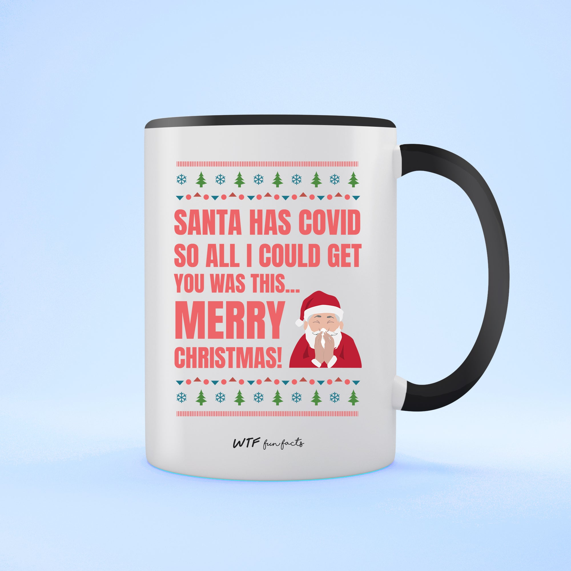 Funny | Santa Caught Covid | Two Tone - Mug