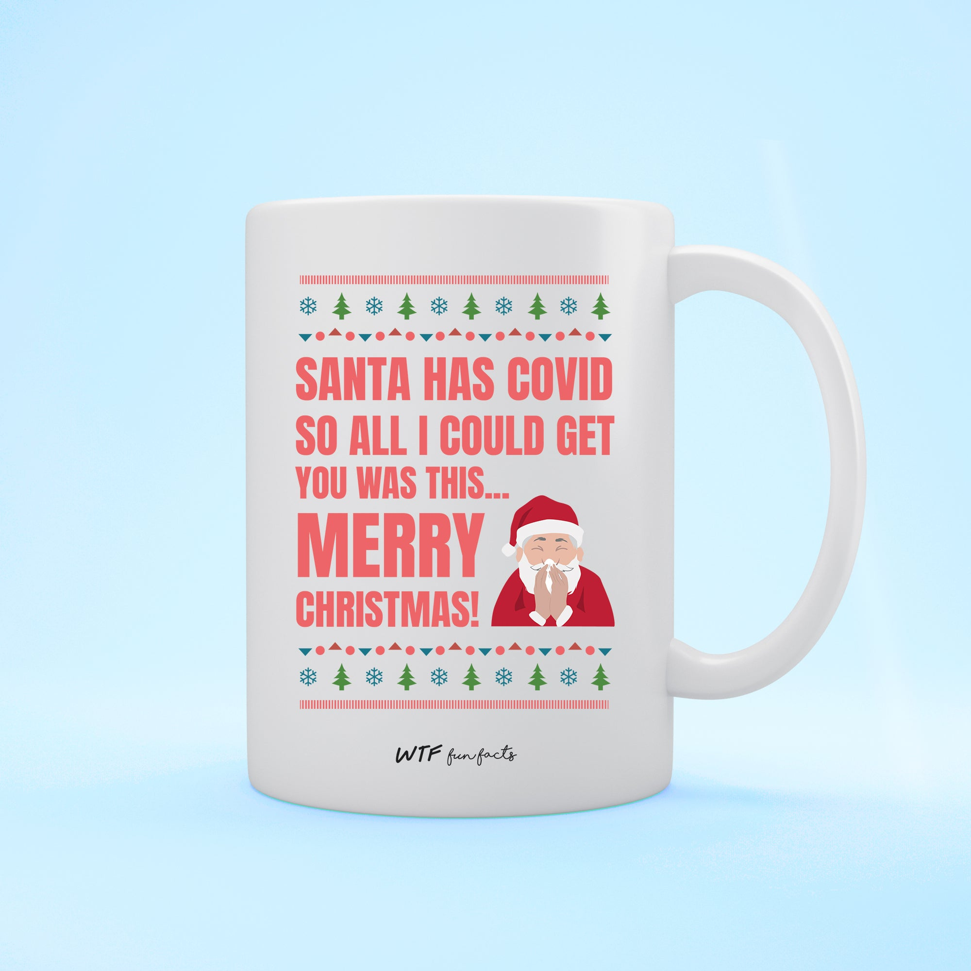 Funny | Santa Caught Covid | White - Mug