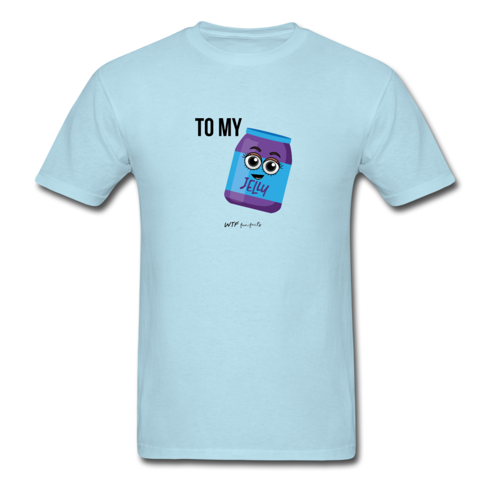 To My Jelly - Unisex Classic T-Shirt
