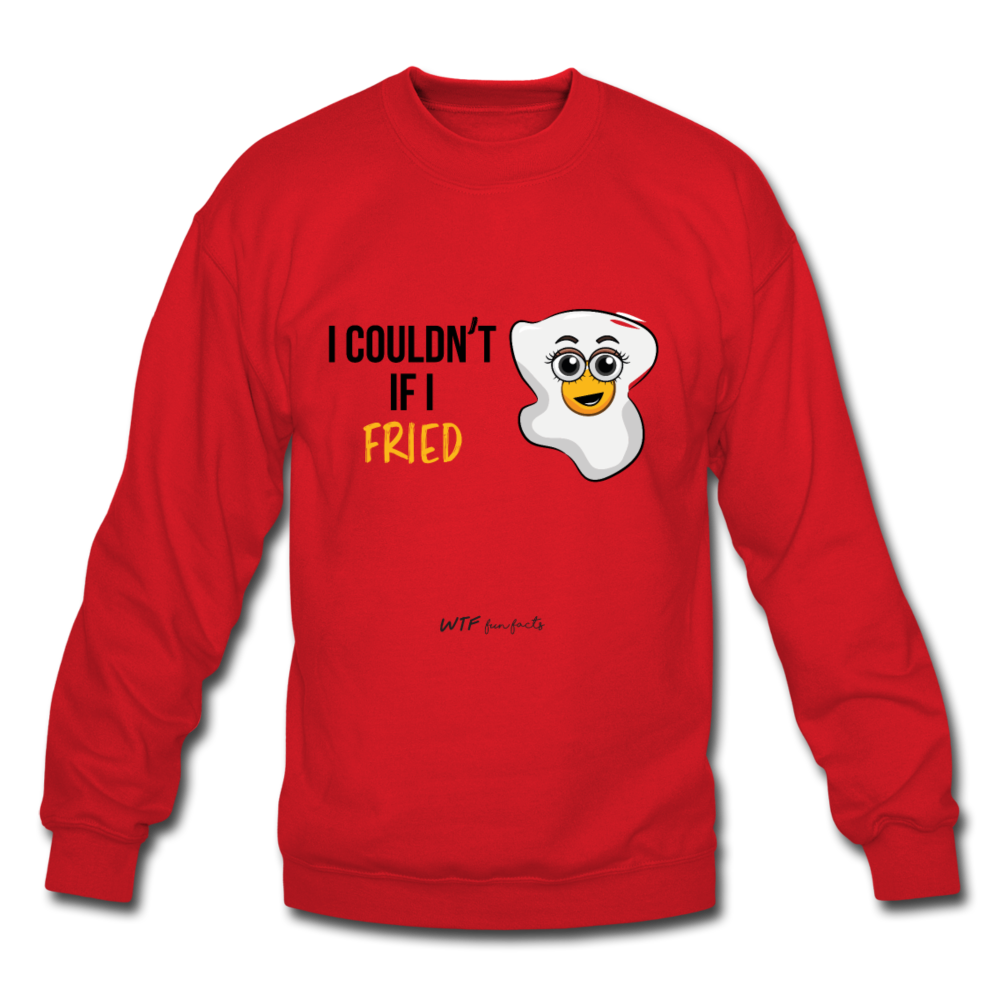 I Couldn't If I... Sweatshirt (Unisex) - red