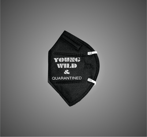 Young, Wild & Quarantined N95 Mask LIMITED EDITION - Isaas