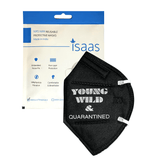Young, Wild & Quarantined N95 Mask LIMITED EDITION