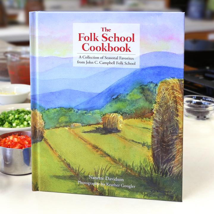 The Folk School Cookbook: A Collection of Seasonal Favorites
