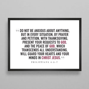 Do Not Be Anxious Philippians 4:6-7 Poster - 2 Styles