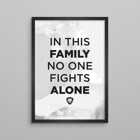 In This Family No One Fights Alone Poster