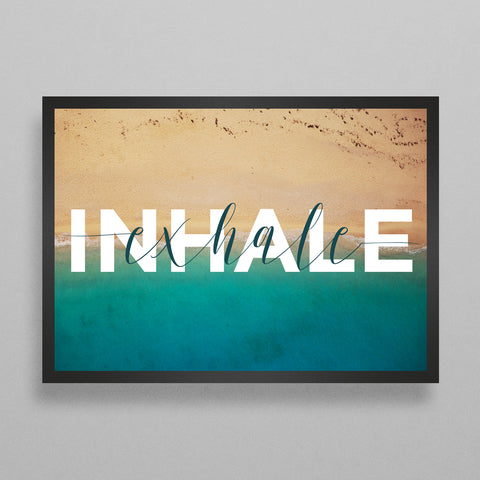 Inhale Exhale Inspirational Poster