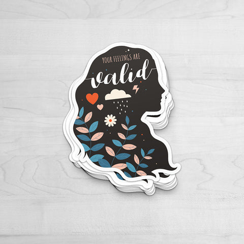 Your Feelings Are Valid Sticker