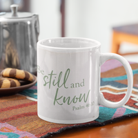 Religious coffee mug, Be still and know psalm 46:10