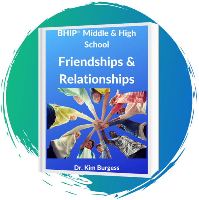 BHIP® Middle & High School: Friendships & Relationships