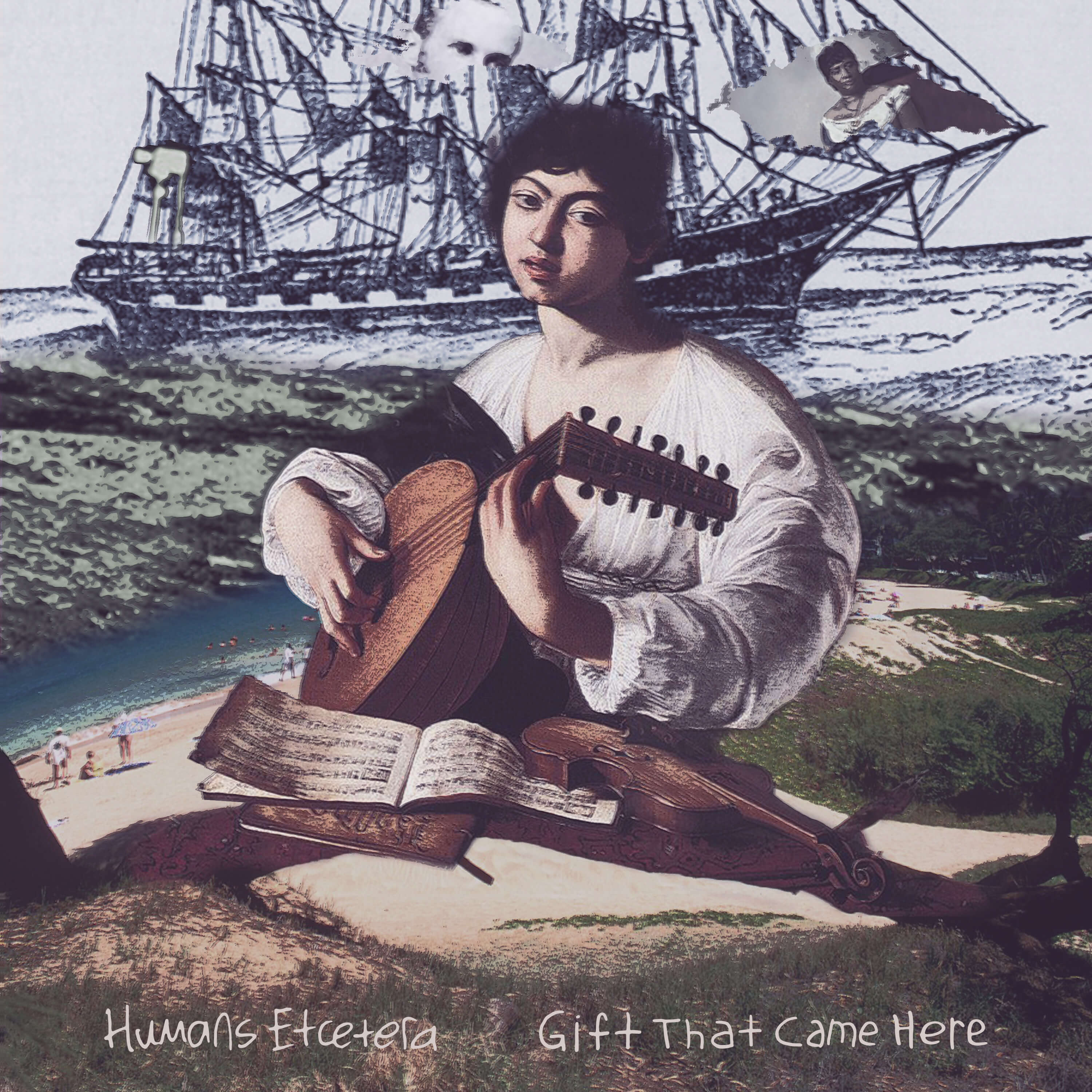 HUMANS ETCETERA - Gift That Came Here