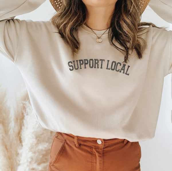 Support Local  Fleece Sweatshirt