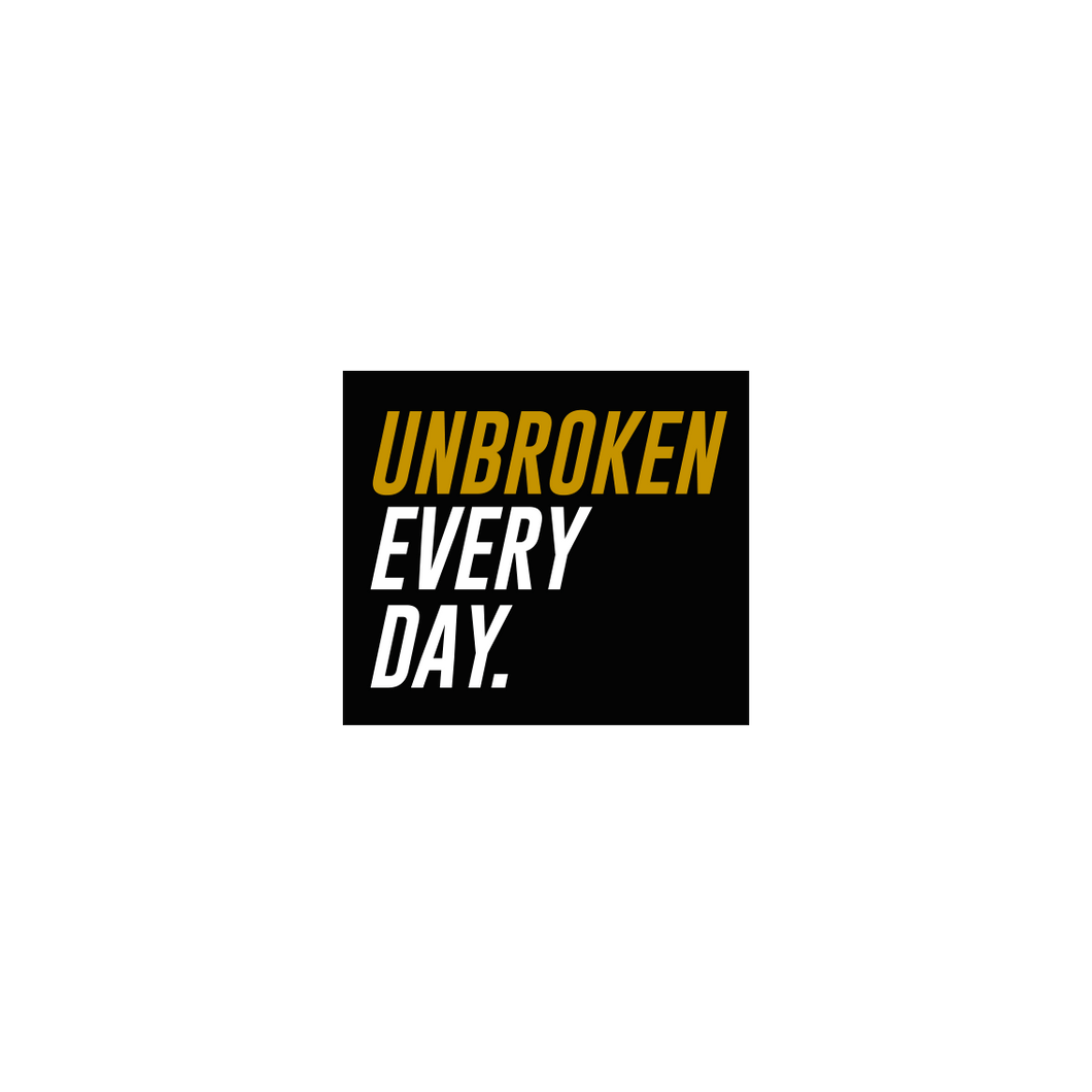 Sticker Unbroken Every day coleccionable - Unbroken Sports Wear