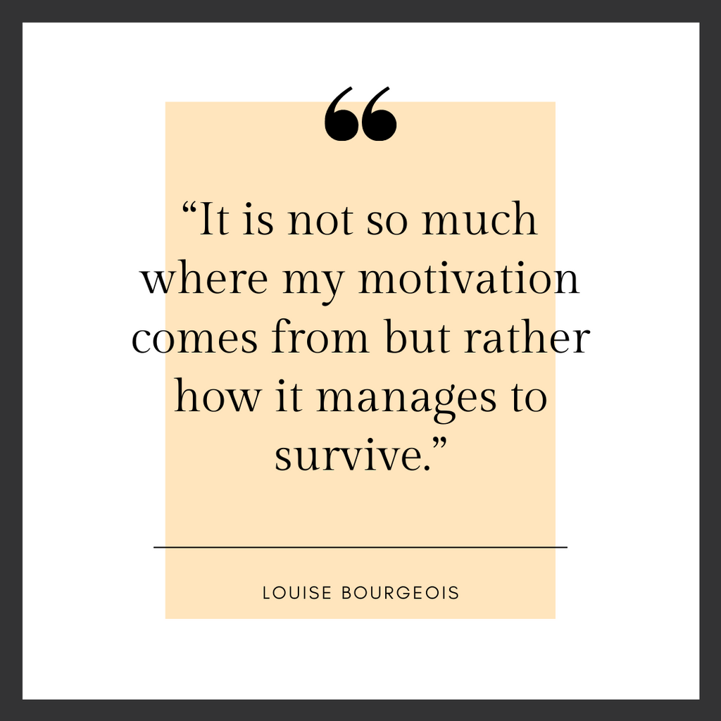 quote by Louise Bourgeois